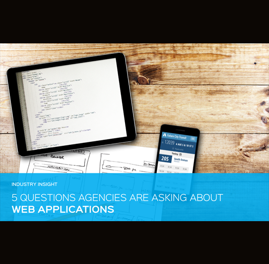 5 Questions Agencies Are Asking About Web Applications