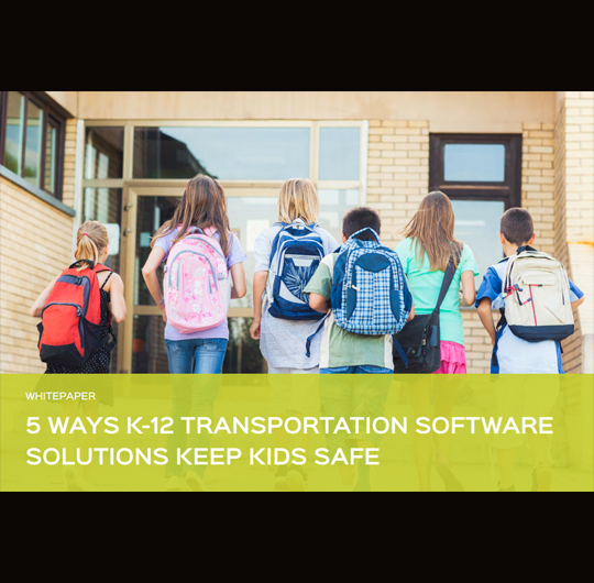 5 Ways K-12 Transportation Software Solutions Keep Kids Safe