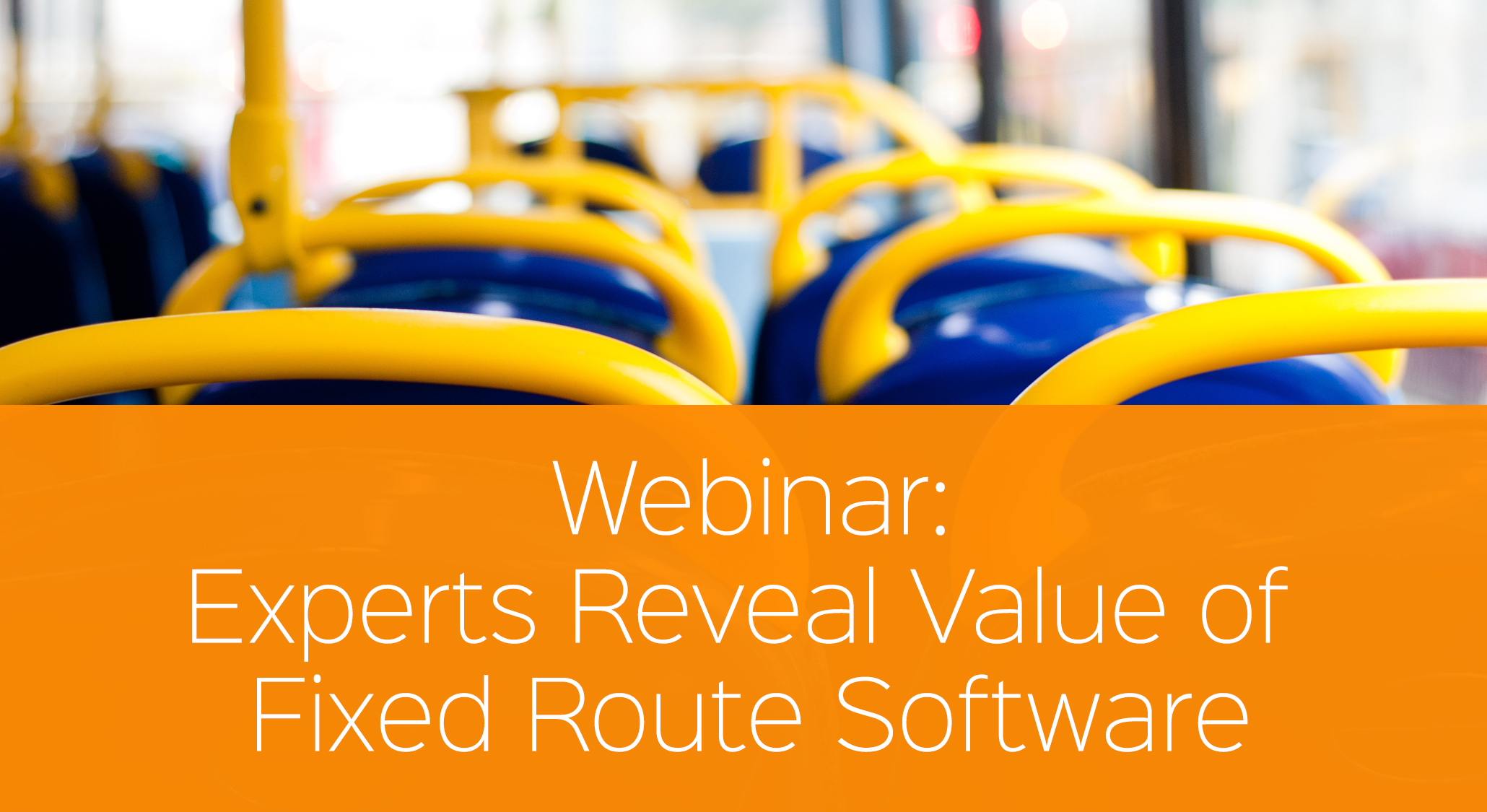 Experts Reveal Value of Fixed Route Software
