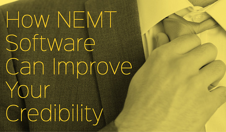 How NEMT Software Can Improve Your Credibility