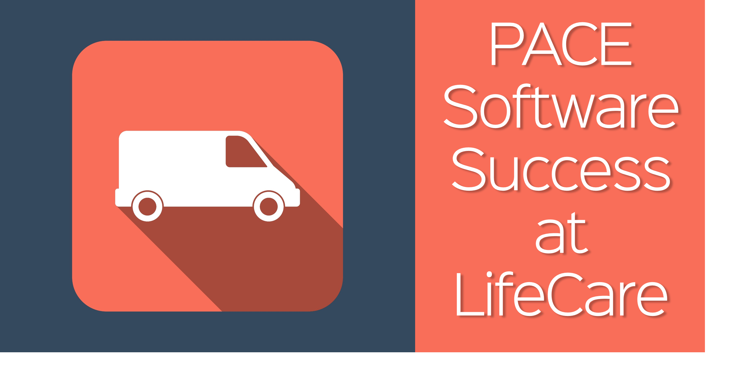 LifeCare Expands Service: PACE Success