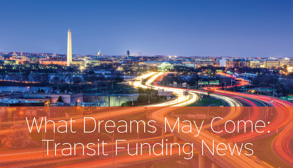 Transit Funding Has Arrived: Now What?