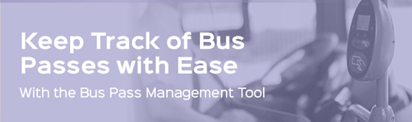 Do so much more the the Bus Pass Management tool.
